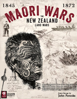Maori Wars - The New Zealand Land Wars 1845 - 1872