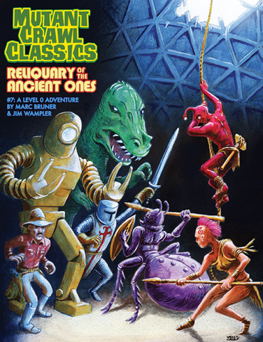 Mutant Crawl Classics #7: Reliquary of the Ancient Ones