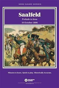 Mini Game Series:  Saalfeld, Prelude to Jena – 10 October 1806