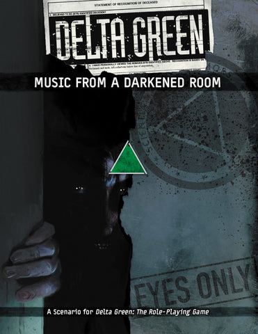 Delta Green: Music from a Darkened Room + complimentary PDF