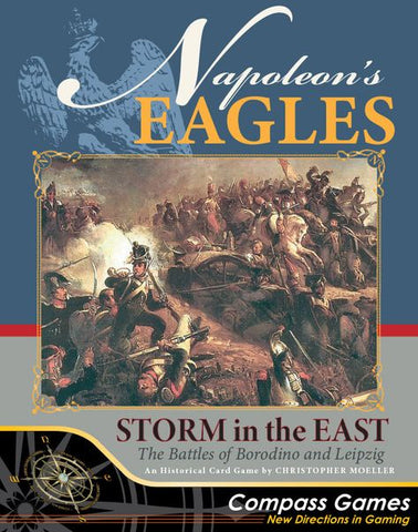 Napoleon's Eagles: Storm in the East – The Battles of Borodino and Leipzig