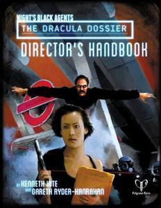 Night's Black Agents: The Dracula Dossier: Director's Handbook + complimentary PDF