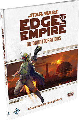 Star Wars: Edge of the Empire - No Disintegrations