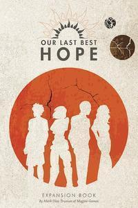 Our Last Best Hope: Expansion Book + complimentary PDF