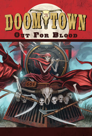 Doomtown Reloaded: Out for Blood