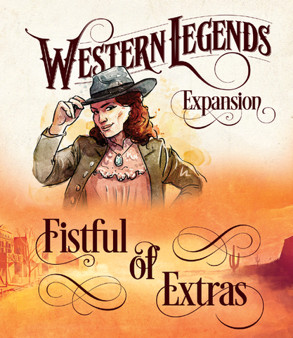 Western Legends: Fistful of Extras Expansion