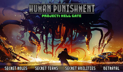 Human Punishment - Project: Hell Gate