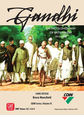 Gandhi: The Decolonization of British India COIN Series Volume IX