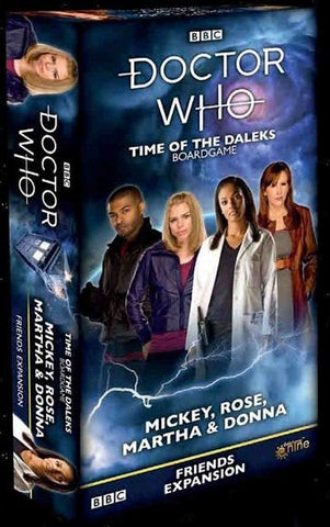 Doctor Who: Time Of The Daleks Board Game: Mickey, Rose, Martha and Donna Friends Expansion