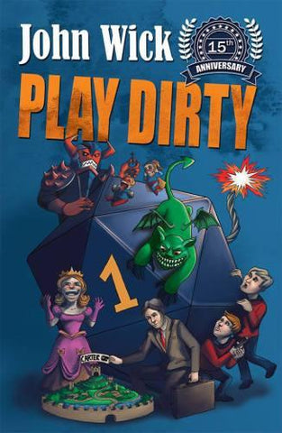 Play Dirty: 15th Anniversary Edition
