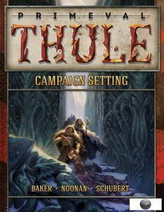 13th Age Compatible Campaign Setting: Primeval Thule - Leisure Games