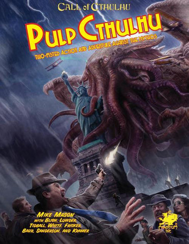 Call of Cthulhu 7th Edition: Pulp Cthulhu + complimentary PDF - Leisure Games