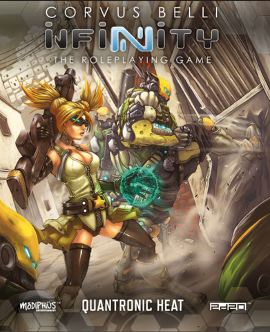 Infinity The Roleplaying Game: Quantronic Heat + complimentary PDF