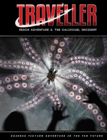 Traveller: Reach Adventure 3 - The Calixcuel Incident + complimentary PDF