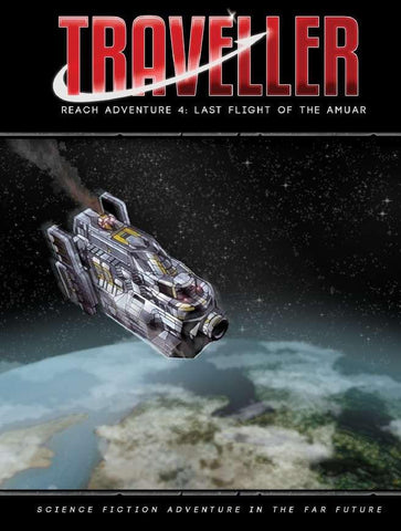 Traveller: Reach Adventure 4 - The Last Flight of the Amuar + complimentary PDF