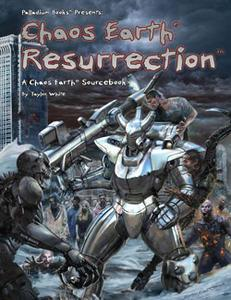 Rifts Chaos Earth Sourcebook: Resurrection