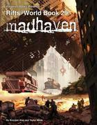 Rifts: World Book 29: Madhaven
