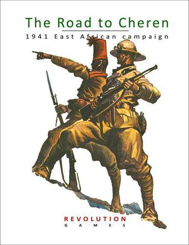 The Road to Cheren: 1941 East African Campaign