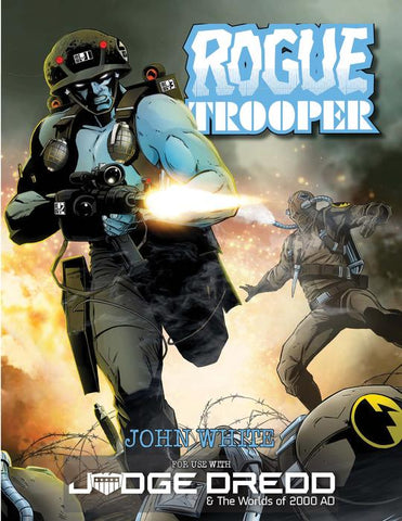 Rogue Trooper - Judge Dredd & The Worlds of 2000 AD RPG