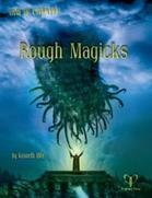 Trail of Cthulhu: Rough Magicks + complimentary PDF