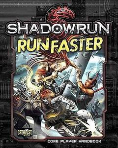 Shadowrun: Run Faster (softcover)