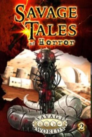 Savage Tales of Horror: Volume 2 (Hardcover)