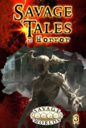 Savage Tales of Horror: Volume 3 (Hardcover)