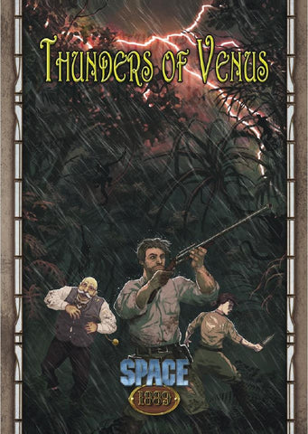 Space 1889: Thunders of Venus + complimentary PDF