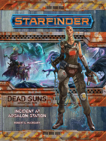 Starfinder RPG Adventure Path: Incident at Absalom Station (Dead Suns 1 of 6)