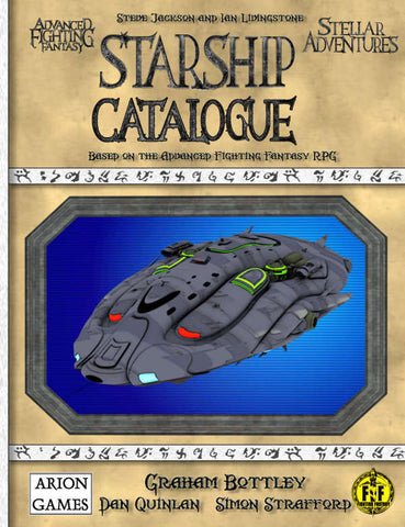Advanced Fighting Fantasy: Stellar Adventures - Starship Catalogue + complimentary PDF - Leisure Games
