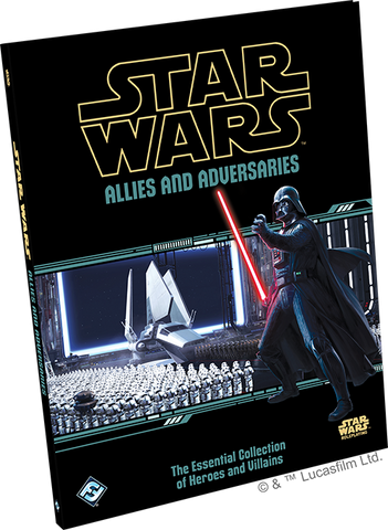 Star Wars Roleplaying: Allies and Adversaries