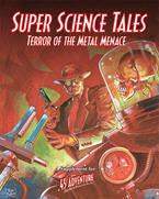 Super Science Tales: Terror of the Metal Menace