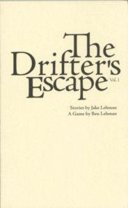 The Drifter's Escape