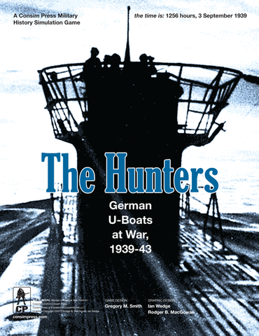 The Hunters: German U-Boats at War, 1939-43 (3rd printing)