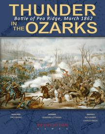 Thunder in the Ozarks: Pea Ridge 1862