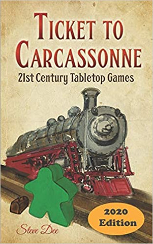 Ticket to Carcassonne: 21st Century Tabletop Games 2020 Edition Paperback