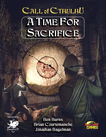 Call of Cthulhu: A Time for Sacrifice