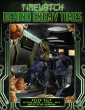 TimeWatch: Behind Enemy Times + complimentary PDF