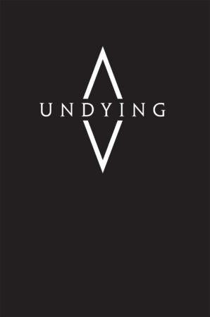 Undying + complimentary PDF