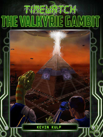 TimeWatch: The Valkyrie Gambit + complimentary PDF