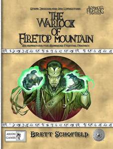 Advanced Fighting Fantasy: The Warlock of Firetop Mountain + complimentary PDF - Leisure Games