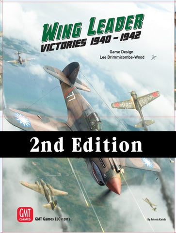 Wing Leader: Victories 1940-1942 Vol I (Second Edition)