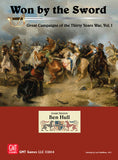 Won by the Sword - Great Campaigns of the 30 Years War Volume 1