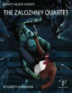 Night's Black Agents: The Zalozhniy Quartet + complimentary PDF