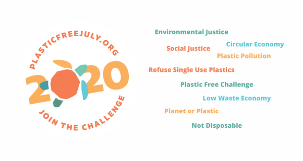 Plastic Free July 2020: Join the Challenge!