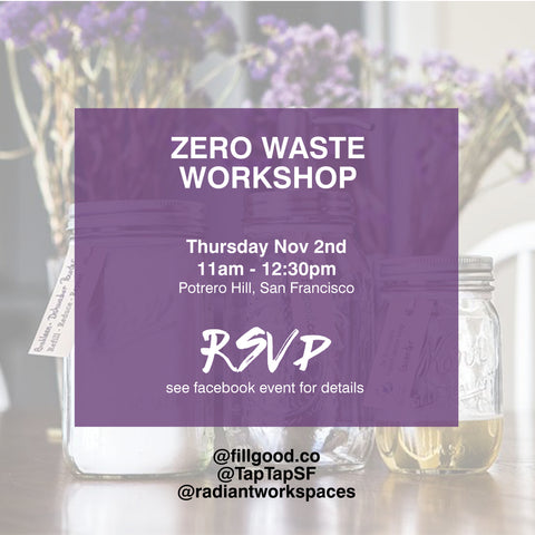 zero waste workshop fillgood san francisco