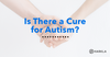 autism cure blog post
