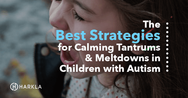 The Best Strategies for Calming Tantrums and Meltdowns in Children with Autism