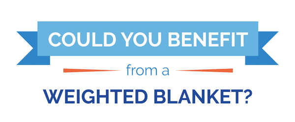 [Infographic] - Everything You Need to Know About Weighted Blankets