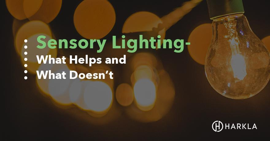 The Essence Of Sensory Processing >> Everything You Need To Know About Sensory Lighting What Type To Get